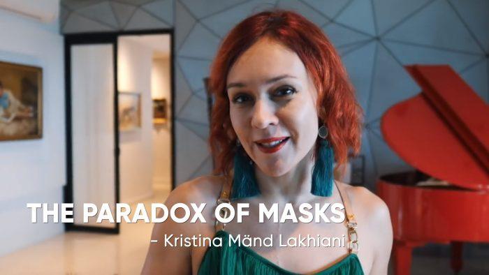 Teuntotony Kristina Lakhiani Pardox of Masks